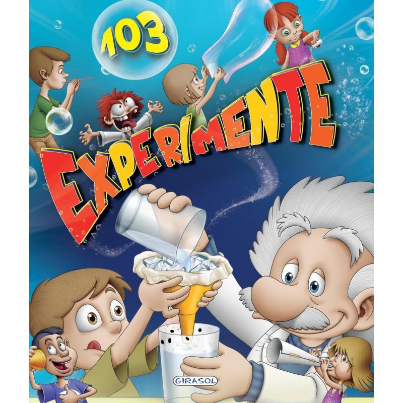 Carte 103 Experimente, 117 pagini, 5 ani+ 2021 shopu.ro