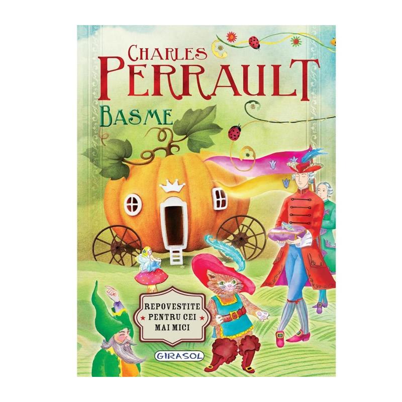 Basme de Charles Perrault, editura Girasol 2021 shopu.ro