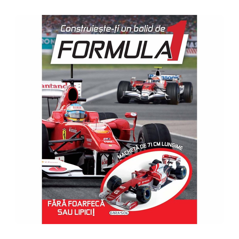 Construieste-ti un bolid de formula 1, editura Girasol imagine