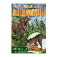 Construieste-ti un dinozaur, editura Girasol
