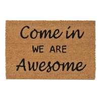 Covoras intrare, 60 x 40 cm, mesaj Come In We Are Awesome