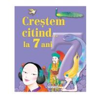 Crestem citind…la 7 ani, 3 povesti, editura Girasol