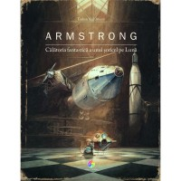 Armstrong - Calatoria fantastica a unui soricel pe Luna