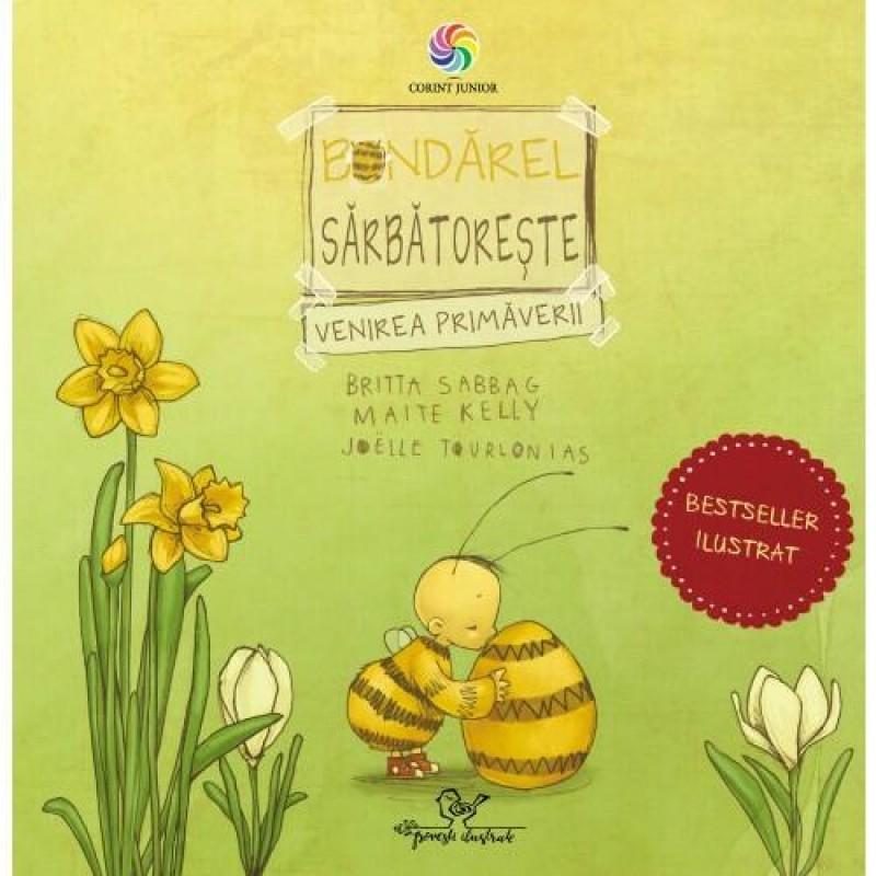 Carte pentru copii Bondarel sarbatoreste venirea primaverii Corint, 5 ani+ 2021 shopu.ro