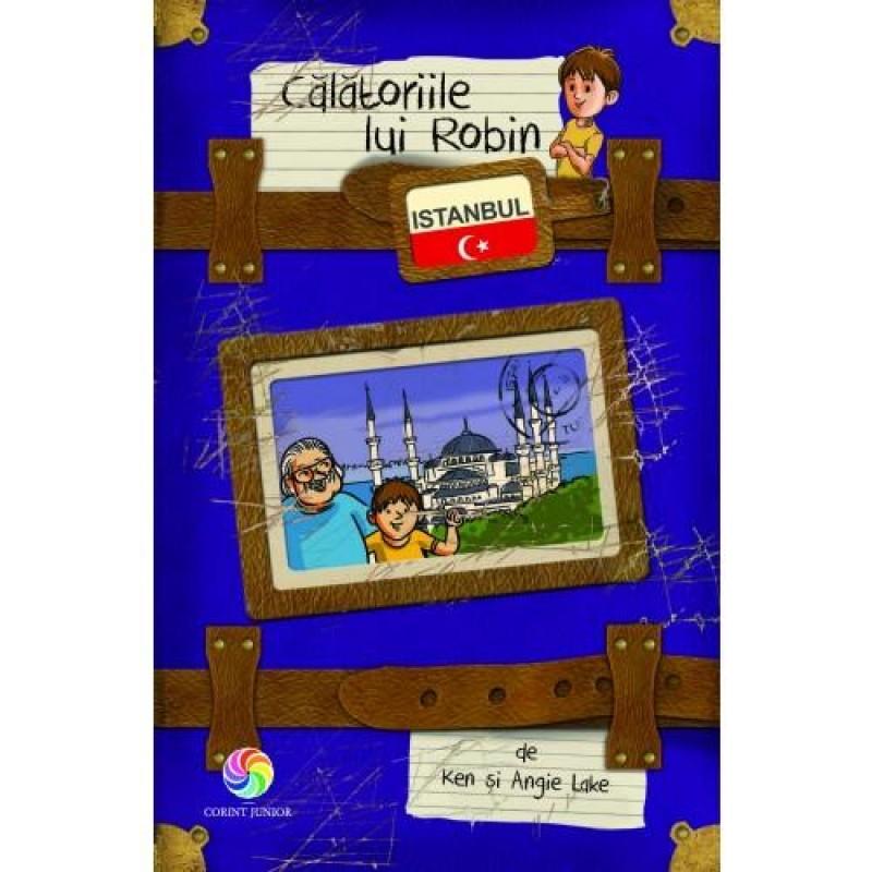 Carte Calatoriile lui Robin Istanbul, 96 pagini, 8 ani+ 2021 shopu.ro