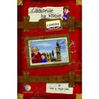 Carte Calatoriile lui Robin - Londra Corint, 96 pagini, 3 ani+