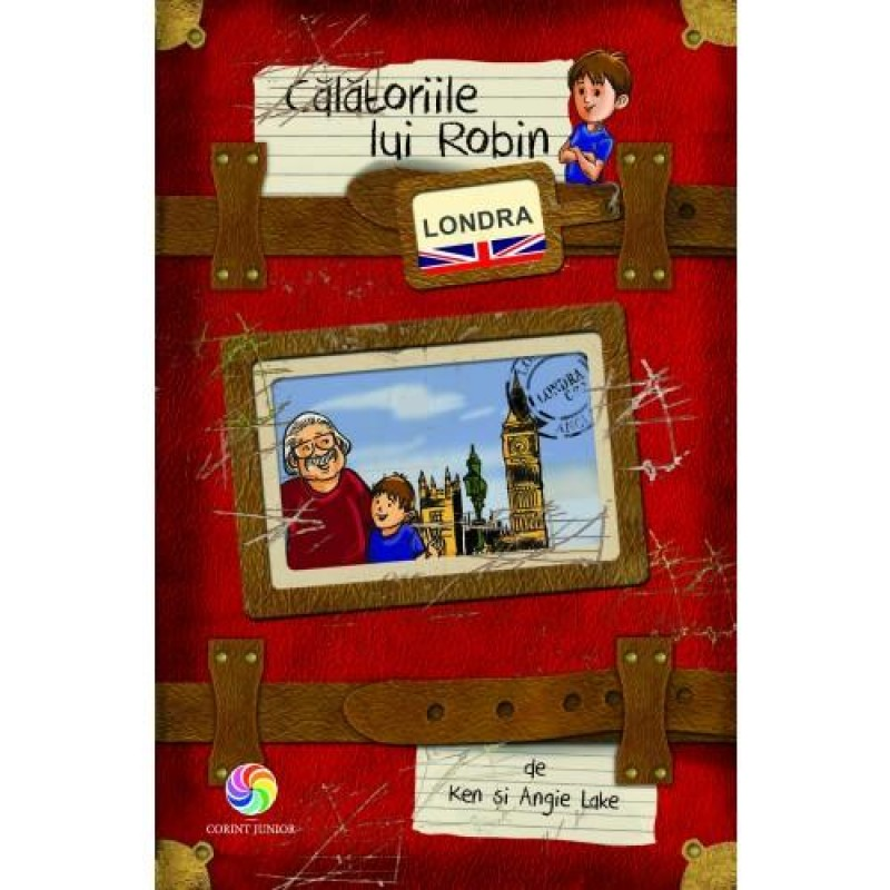 Carte Calatoriile lui Robin - Londra Corint, 96 pagini, 3 ani+ 2021 shopu.ro