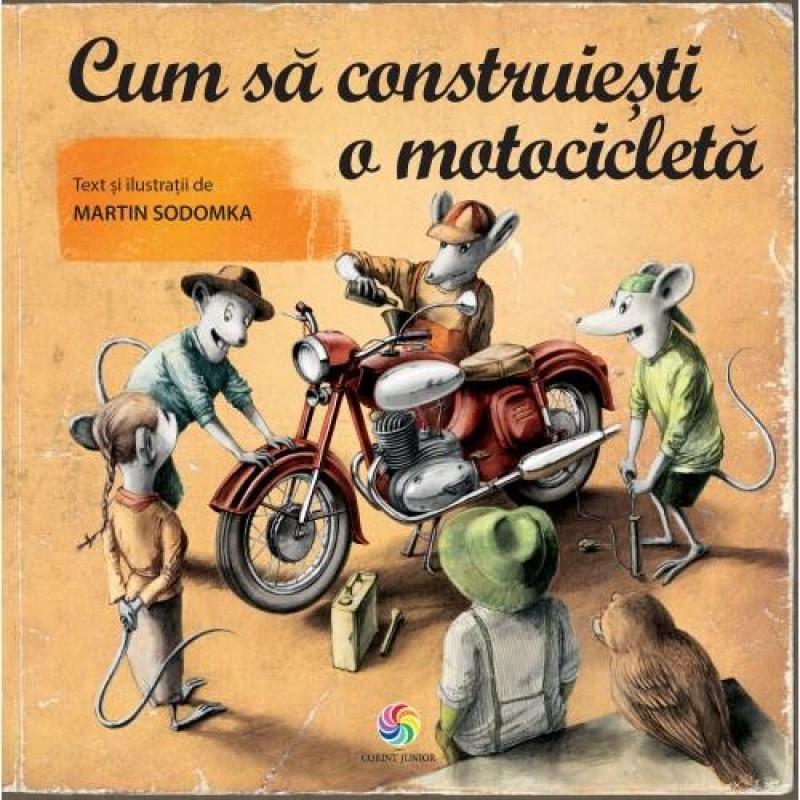 Carte educativa Cum sa construiesti o motocicleta Corint, 9 ani+ 2021 shopu.ro
