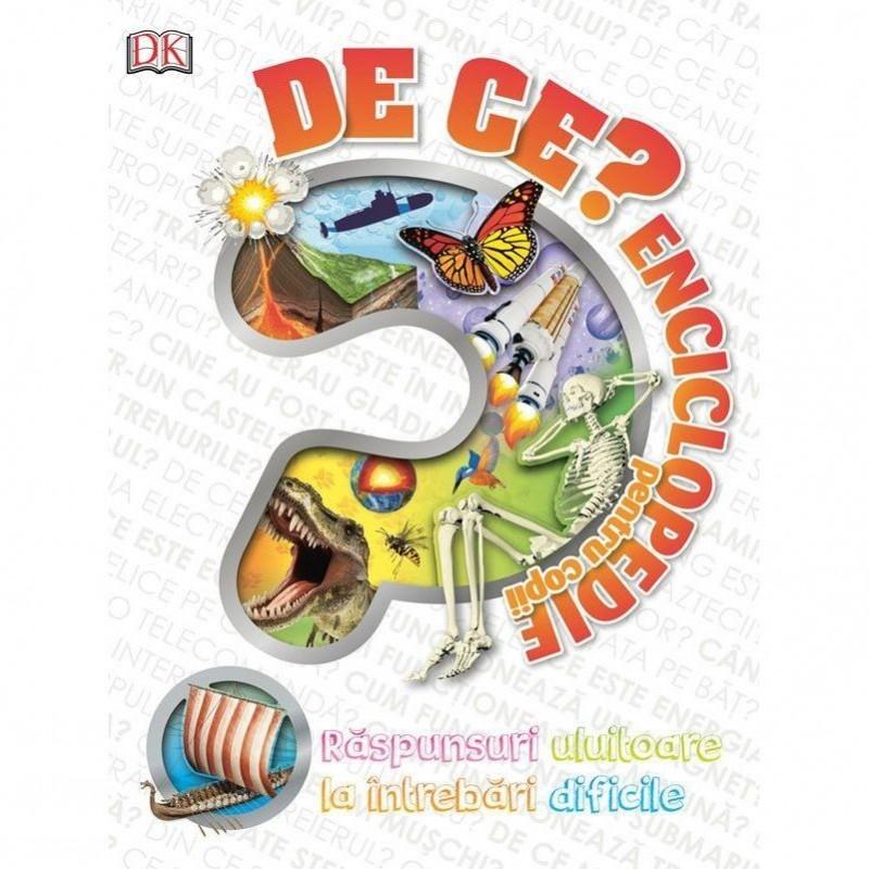 Enciclopedie pentru copii De Ce Editura Kreativ, 160 pagini, 6-14 ani