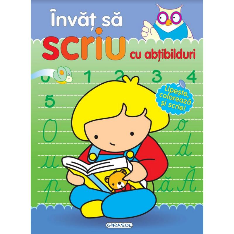 Carte pentru copii Invat sa scriu cu abtibilduri Girasol, 5 ani+ 2021 shopu.ro