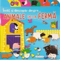 Carte Invat si descopar despre animalele de la ferma Girasol, 10 pagini, 2 ani+