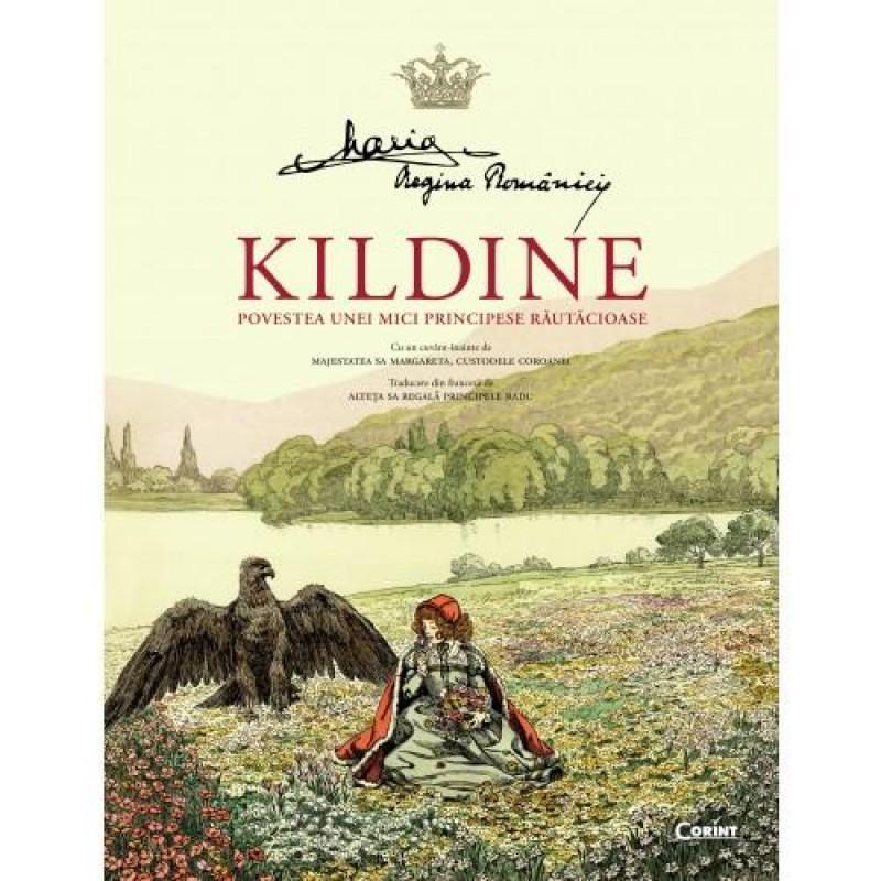 Povestea unei principese rautacioase Kildine, 106 pagini 2021 shopu.ro