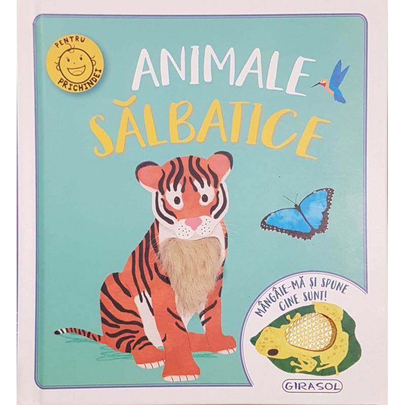 Carte pentru copii Mangaie-ma si spune cine sunt! Animale salbatice Girasol, 10 pagini, 12 luni+ 2021 shopu.ro