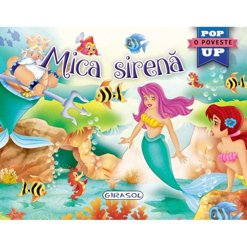 Carte tip pop-up Mica sirena Girasol, 10 pagini, 5 x pop-up, 3 ani+ 2021 shopu.ro