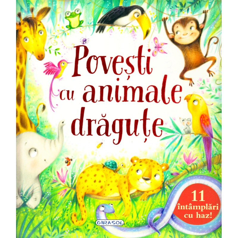 Carte de povesti cu animale Girasol, 98 pagini, 3 ani+ 2021 shopu.ro