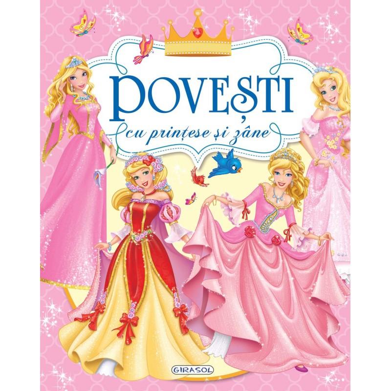 Carte Povesti cu printese si zane Girasol, 178 pagini, 3 ani 2021 shopu.ro