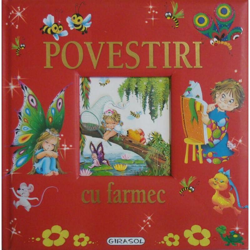Carte pentru copii Povestiri cu farmec Girasol, 5 ani+ 2021 shopu.ro
