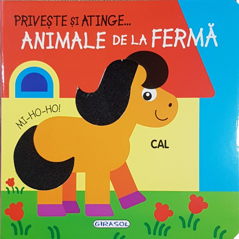 Carte pentru copii Priveste si atinge animale de la ferma Girasol, 8 pagini, 1 an+ 2021 shopu.ro