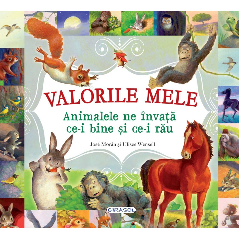 Carte Valorile mele Animalele ne invata ce-i bine si ce-i rau, 126 pagini imagine